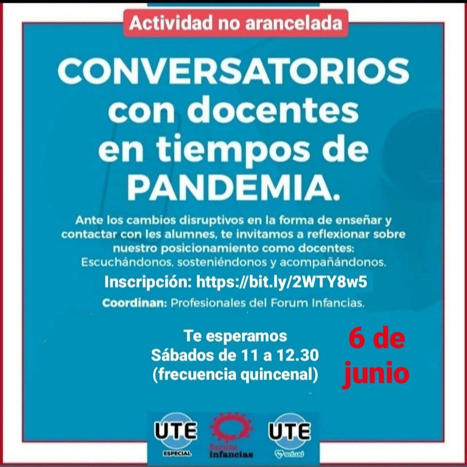 CONVERSATORIOS CON DOCENTES 2020 - UTE - 6-6-2020 FORUM INFANCIAS